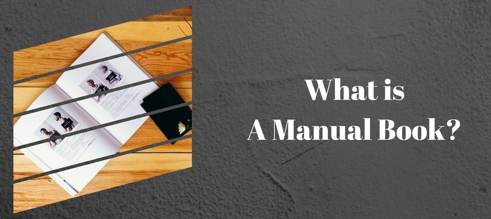 What is Manual Book? How to make it?