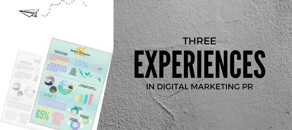 3 Experiences in Digital Marketing Public Relations